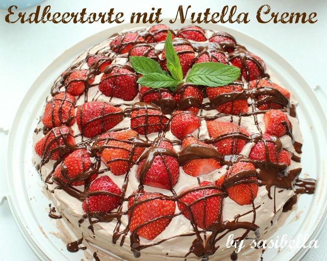 Sonntagssüß - Erdbeertorte mit Nutella-Creme 15