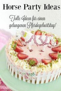 Pferde-Geburtstagsparty – Tolle Ideen für einen gelungenen Kindergeburtstag – Teil 2 Rezepte