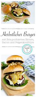 Herbstlicher Burger mit Brie, pochierten Birnen und Feigen Konfitüre 14