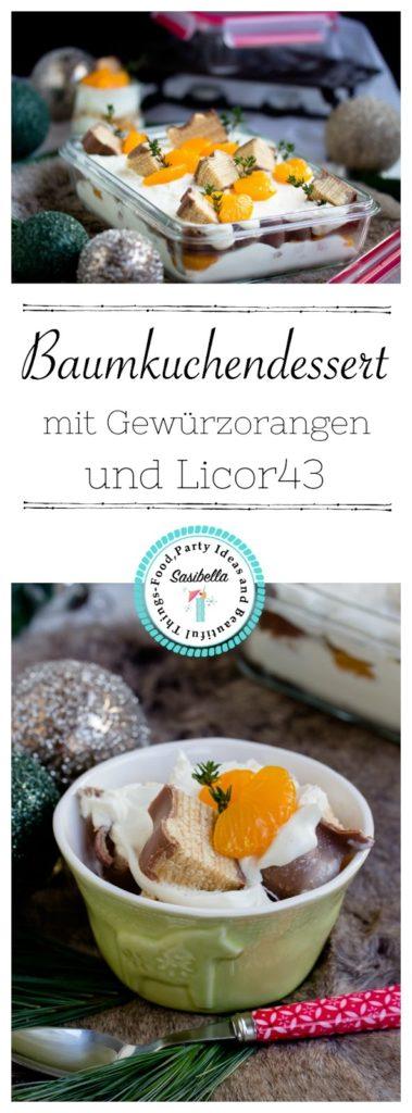 Baumkuchen-Dessert mit Orangen + Licor43 / Verlosung EMSA (Werbung) Foodblogger Adventskalender 23