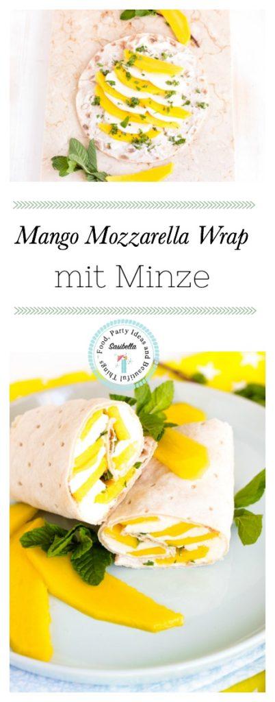 Schneller Mango-Mozzarella Wrap mit Minze / Mein Frühstücksglück 1