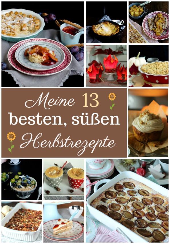 Meine 13 besten Herbstrezepte -Süße Herbstlichkeiten
