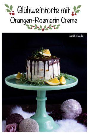 Glühweintorte mit Orangen-Rosmarin Creme/Foodblogger Adventskalender