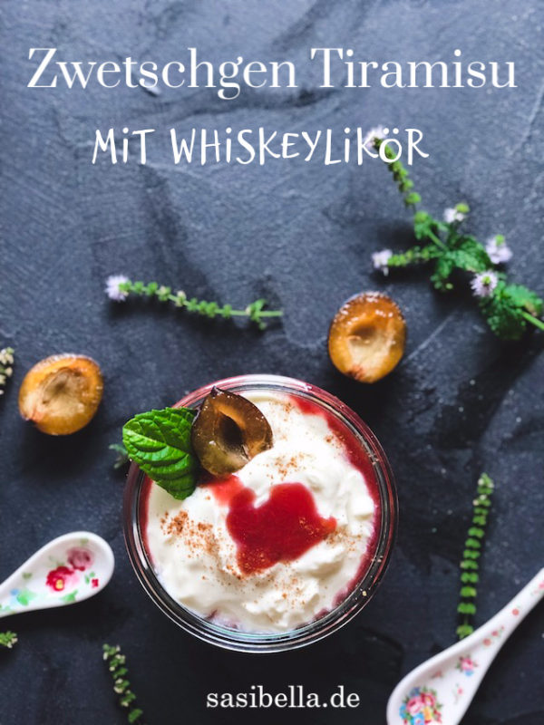 Zwetschgen Tiramisu mit Whiskeylikör